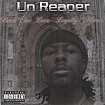 Un Reaper Book One: Love. Loyalty. Honor.