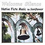 Sunflower Welcome Silence