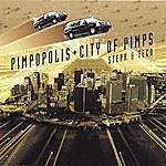 Steph Pimpopolis City Of Pimps