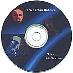 Street Urban Bubbles 7mins Till Showtime