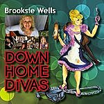 Brooksie Wells Down Home Divas, Pt.1