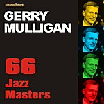 Gerry Mulligan 66 Jazz Masters By Gerry Mulligan