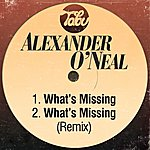 Alexander O'Neal What's Missing/What's Missing (Remix)