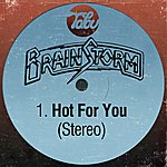 Brainstorm Hot For You (Stereo)