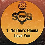 The S.O.S. Band No One's Gonna Love You