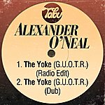 Alexander O'Neal The Yoke (G.U.O.T.R) [Radio Edit] / The Yoke (G.U.O.T.R) [Dub]