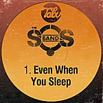The S.O.S. Band Even When You Sleep