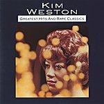 Kim Weston Greatest Hits And Rare Classics