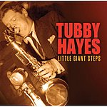 Tubby Hayes Little Giant Steps