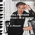 Wolfgang Amadeus Mozart Fantasy In D-Minor , Fantasie In D-Moll (Feat. Roger Roman)