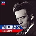 Vladimir Ashkenazy Ashkenazy 50: Ashkenazy Plays Chopin