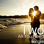 Two All You Need