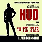 Elmer Bernstein Hud (1963) / The Tin Star (1957) - Original Motion Picture Soundtracks