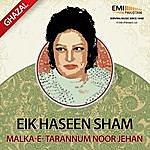 Noor Jehan Eik Haseen Sham Malka-E-Tarannum Noor Jehan