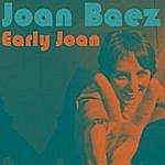Joan Baez Early Joan