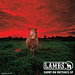 Lambs Short On Outtakes - Ep