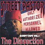 Street Pastor The Dissection Mixtape Vol.1