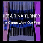 Ike & Tina Turner It's Gonna Work Out Fine