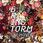 Brainstorm She Moves