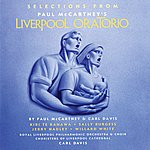 Royal Liverpool Philharmonic Orchestra Selections From Liverpool Oratorio