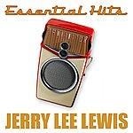 Jerry Lee Lewis Essential Hits