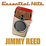 Jimmy Reed Essential Hits