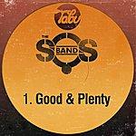 The S.O.S. Band Good & Plenty