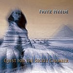 Fritz Heede Quest For The Secret Chamber