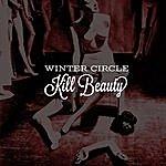 Winter Circle Kill Beauty