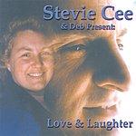 Stevie Cee Love & Laughter
