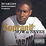 Soprano Now Or Never