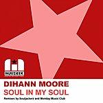 Dihann Moore Soul In My Soul