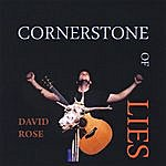 David Rose Cornerstone Of Lies