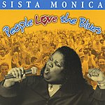 Sista Monica People Love The Blues