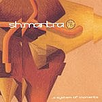 Sh'mantra ... A System Of Moments