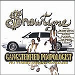 Showtyme Gangsterfied Pimpologist