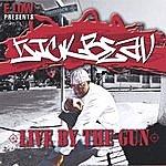 Sick Beav Live By The Gun
