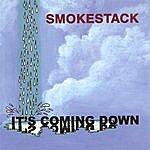 Smokestack It's Coming Down