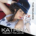 Katrina Ready To Love - The Remixes