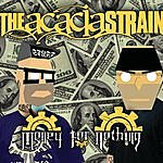 The Acacia Strain Money For Nothing