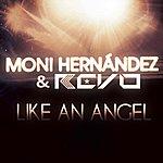 Revo Like An Angel (Feat. Moni Hernandez)