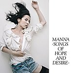 Manna Songs Of Hope And Desire