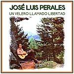 José Luis Perales Un Velero Llamado Libertad