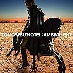 Tomoyasu Hotei Ambivalent