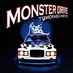 Tomoyasu Hotei Monster Drive