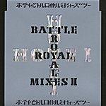 Tomoyasu Hotei Battle Royal Mixes II