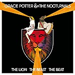 Grace Potter & The Nocturnals The Lion The Beast The Beat (Deluxe Edition)