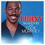 Eddie Murphy Eddie Murphy Interview With Ebony Moments (Live Interview)