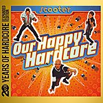 Scooter Our Happy Hardcore (20 Years Of Hardcore Expanded Edition)