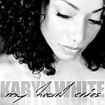 Karyn White My Heart Cries